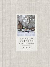 Sunday Suppers: Recipes + Gatherings: A Cookbook (CLARKSON POTTER) [Hard... - $23.74