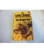 Vintage  Western Book The Broken Gun  By Louis L'Amour 1971 - $7.85