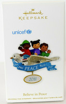 Hallmark: Believe in Peace - Unicef - 2011 - Keepsake Ornament - $11.47