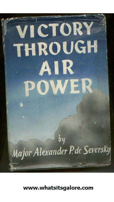 VICTORY THROUGH AIR POWER hardcover book