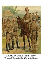 Khaki In Cuba - 1898 - 1900 - Tropical Dress In The War With Spain By Henry Alex - $19.99+