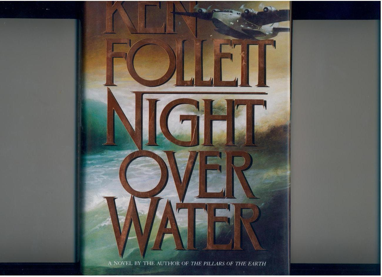Follett - NIGHT OVER WATER - 1991 - 1st/1st
