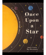 Once Upon a Star; A Poetic Journey Through Space (Children's Picture Book) - $11.99