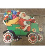 Vtg RARE Santa driving vintage car with toys die cut double sided - $15.00