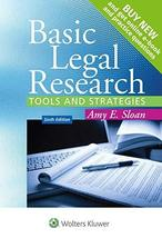 Basic Legal Research: Tools and Strategies [Connected Casebook] (Aspen C... - $25.00