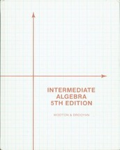 Intermediate Algebra 5th edition by Drooyan, Irving; Wooton, William published b image 2