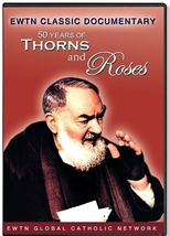 50 YEARS OF THORNS AND ROSES-DVD - $25.99