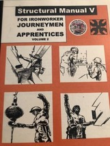 Structural Manual V for Ironworker Journeymen And Apprentices Vol 2 - $12.09