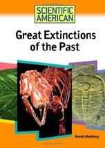 Great Extinctions of the Past (Scientific American (Chelsea House)) [Lib... - $14.84