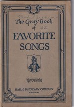 The Gray Book of Favorite Songs Hall & McCreary (1924) Vintage School So... - $4.00