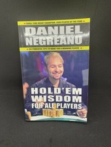 Hold'em Wisdom for All Players by Daniel Negreanu (2007, Trade Paperback) - $2.96