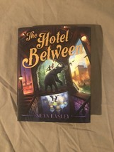 The Hotel Between Children's Book by Sean Easley (2018, Hardcover) - $6.64