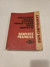 1978  Chevrolet Malibu Camaro Nova Corvette Monte Carlo Service Manual - $19.79