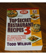 Top Secret Restaurant Recipes 3 - $16.00