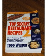 Top Secret Restaurant Recipes 2 - $16.00