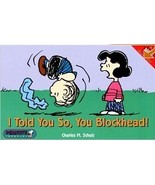 """Peanuts Snoopy """"I Told You So, You Blockhead"""" book -- OOP - $8.75"""