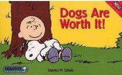 Peanuts Snoopy Dogs are Worth It book -- OOP