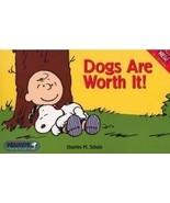 Peanuts Snoopy Dogs are Worth It book -- OOP - $8.75