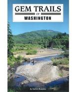 Gem Trails of Washington - $18.95