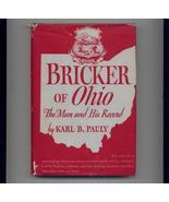 Pauly - BRICKER OF OHIO - 1944 - hb/dj - Governor's bio - $6.00