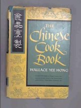 The Chinese cook book Hong, Wallace Yee - $25.00