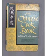 The Chinese cook book Hong, Wallace Yee - $18.95