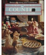 Better Homes and Gardens Treasury of Country Crafts and Foods (1983, Har... - $9.09
