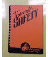 Training For Safety A Program For School Shops 1942 Spiral Bound Book - $0.99