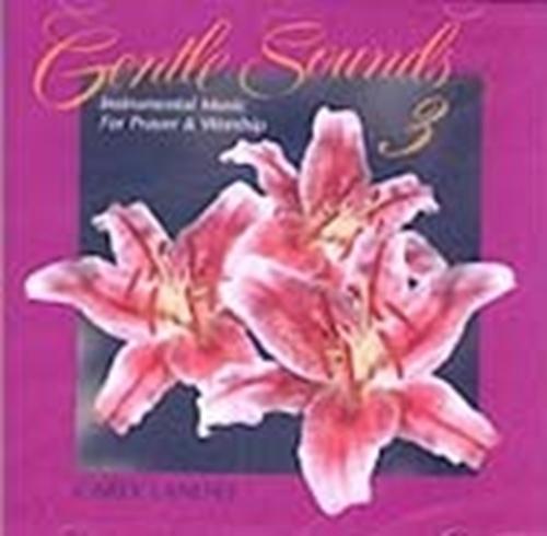 Gentle sounds volume iii by carey landry