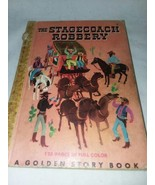 1949 The Stagecoach Robbery A Golden Story Book No 5 128 Pages Full Colo... - $11.99