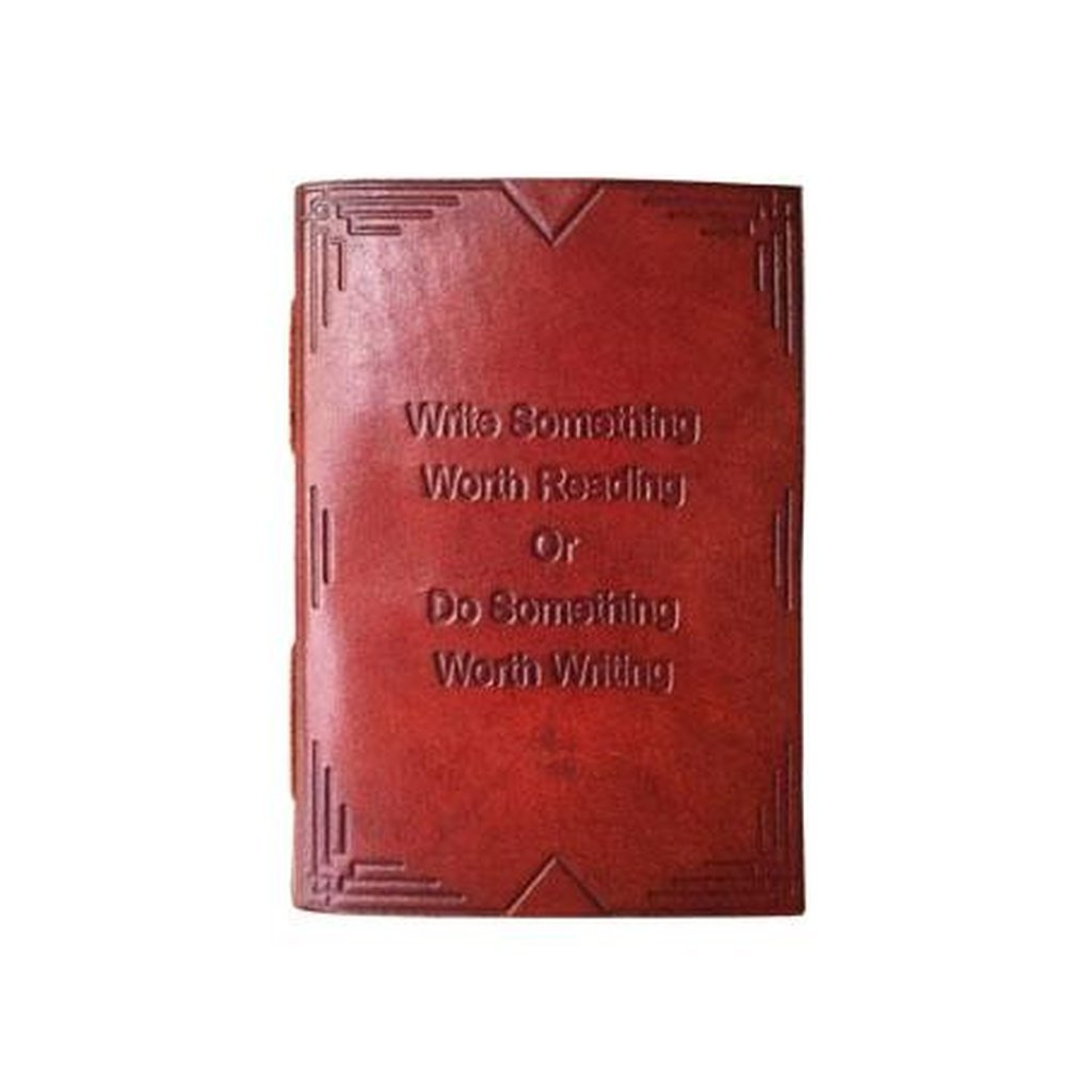 """Write Something Worth Reading"" Handmade Leather Journal"