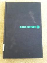 Bomb Culture - Hardcover Book - $14.95