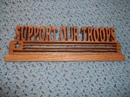 Support our Troops wood display - $23.00