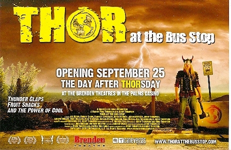Thor at The Bus Stop Movie Promo Card