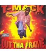Out Tha Frame by T-Mack CD NEW - $7.41