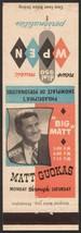 Vintage matchbook cover MATT GUOKAS Big Matt WPEN radio Personalities wi... - $8.09