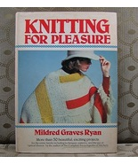 Knitting for Pleasure by Mildred Graves Ryan 1983 HC/DJ - $5.99