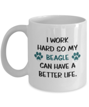 Better Life Beagle Mug Gift For Him And Her, 11oz White Ceramic Coffee D... - $19.30 CAD