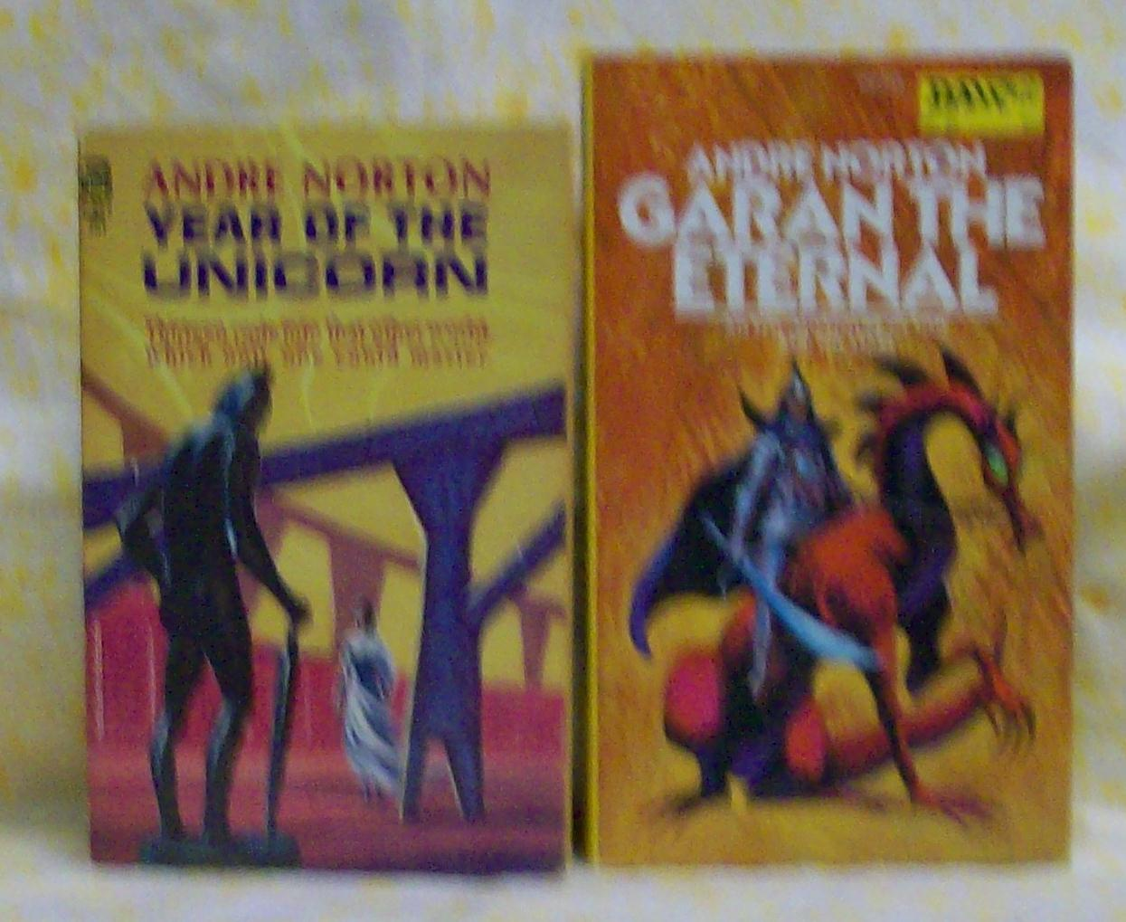 Garan The Eternal and Year of the Unicorn Andre Norton