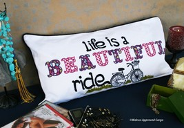 POTTERY BARN INSPIRATIONAL PILLOW COVER – NWT – LIFE IS A BEAUTIFUL RIDE! - $39.95