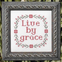 Live By Grace MBT036 religious cross stitch chart My Big Toe Designs - $8.00