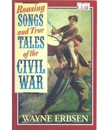 Rousing Songs and True Tales of the Civil War by Wayne Erbsen  - $5.95