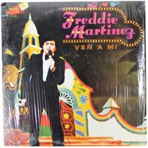 FREDDIE MARTINEZ Ven A Mi LP RECORD In Shrink 70s Tejano Tex-Mex Chicano... - £14.49 GBP