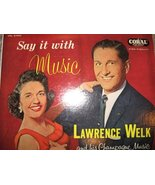 1954 Say It With Music: Dance Medleys of 36 All-Time Favorites [Vinyl] L... - $9.97