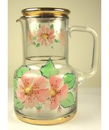 Hand Painted Floral Glass Pitcher Matching Nesting Drink Glass Gold Trim - $25.00