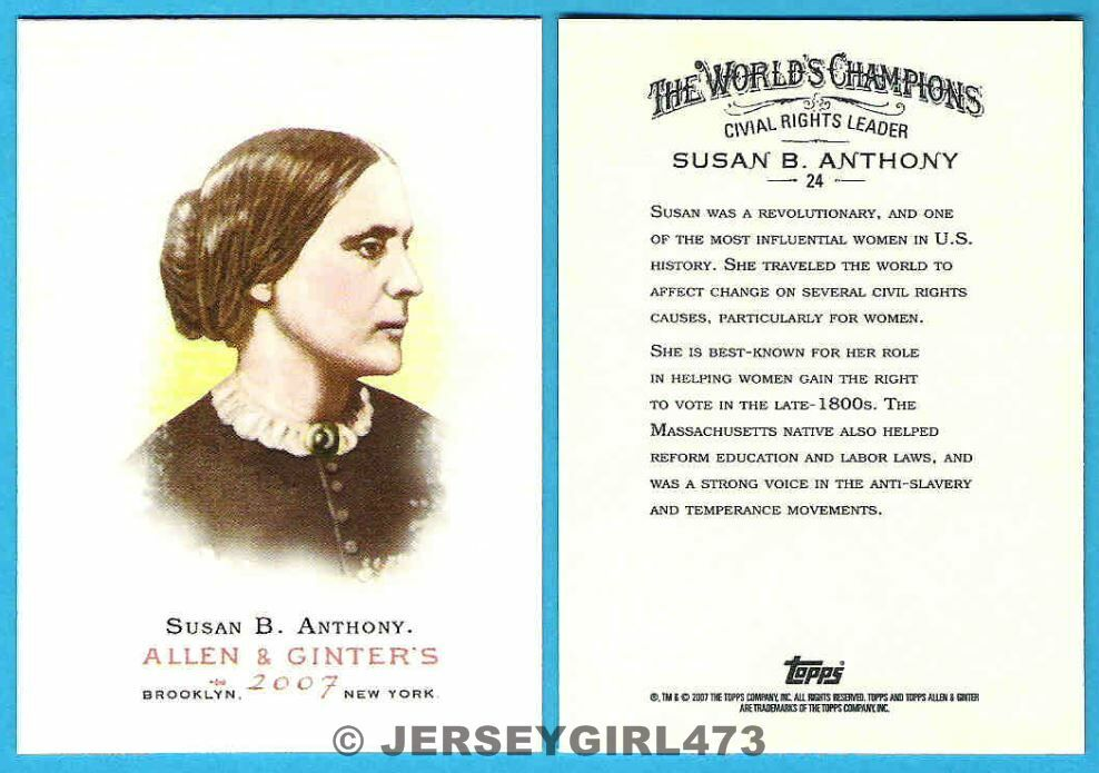 Susan B. Anthony 2007 Topps Allen & Ginter's Civil Rights Card #24