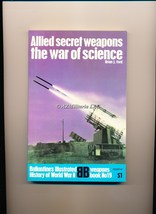 Allied Secret Weapons:The War of Science (Weapons Book, No 19) - $7.75