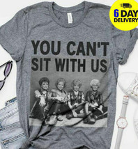 Golden Girls You Can't Sit With Us Sandersons Sisters Hocus Pocus Tee Ha... - $13.99+