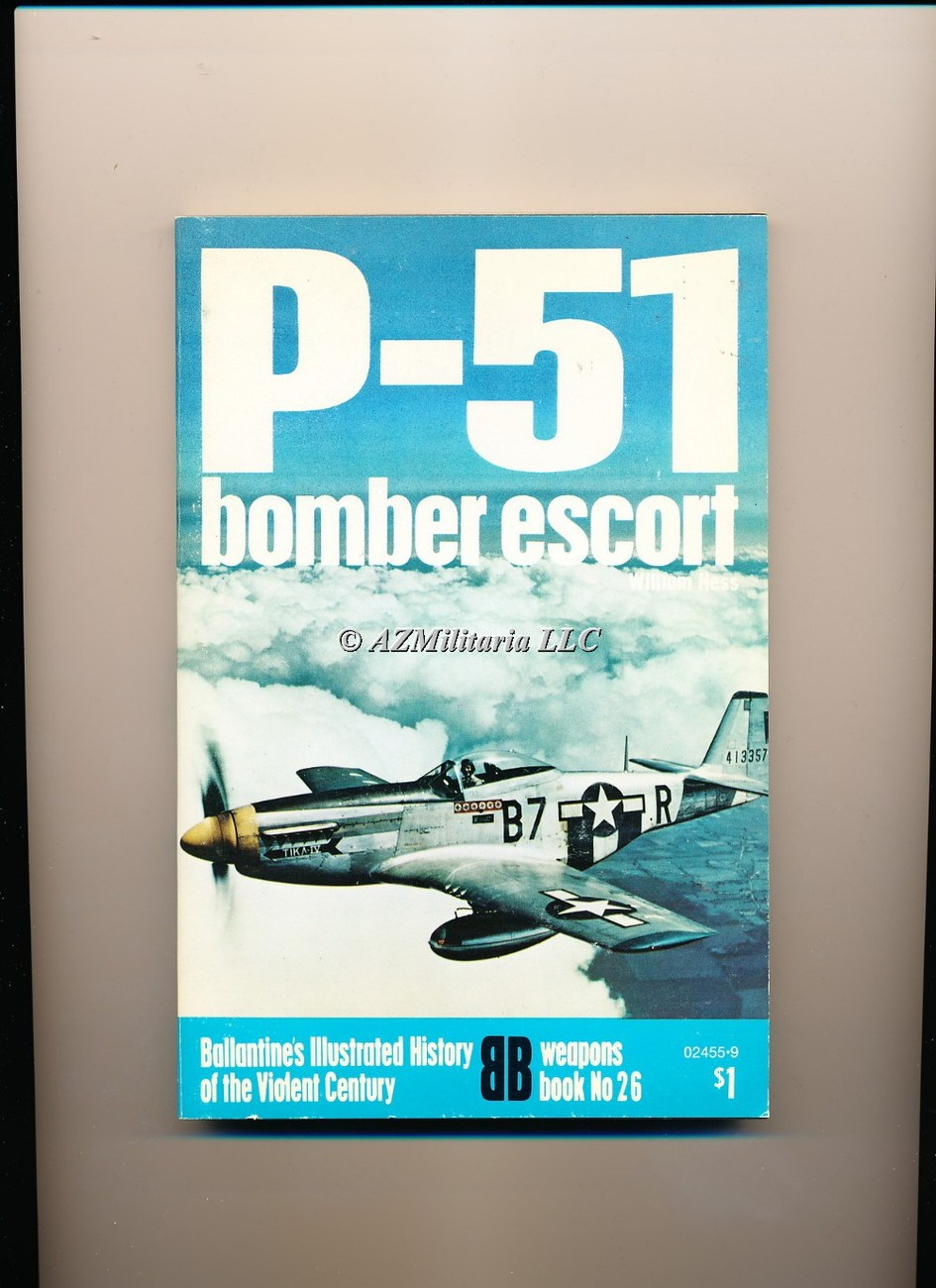 P-51 Bomber Escort (Weapons Book, No 26)