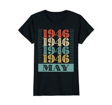Funny Shirts - Retro Classic Vintage May 1946 72nd Birthday Gift 72 yrs old Wowe image 3